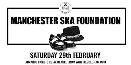 Manchester Ska Foundation tickets