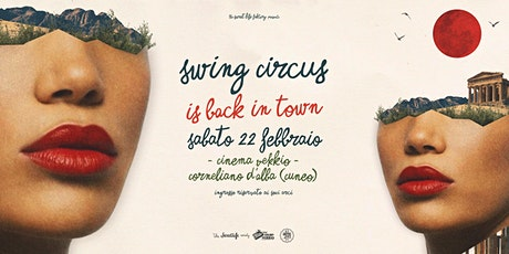 Swing Circus is Back in Town! // Cinema Vekkio_Corneliano d'Alba biglietti