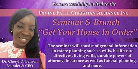 """Get Your House In Order"" Seminar & Brunch tickets"