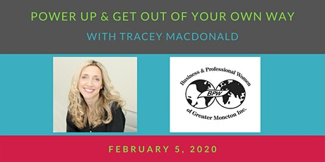 BPW Moncton February 5 Meeting - Power Up with Tracey MacDonald tickets