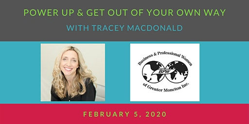 BPW Moncton February 5 Meeting - Power Up with Tracey MacDonald