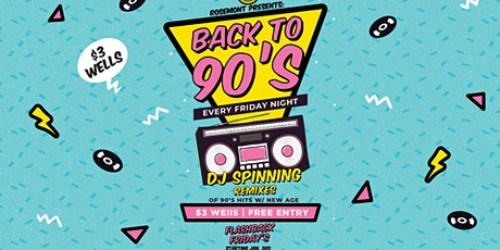 Back to 90's Flashback Fridays at Rosemont tickets