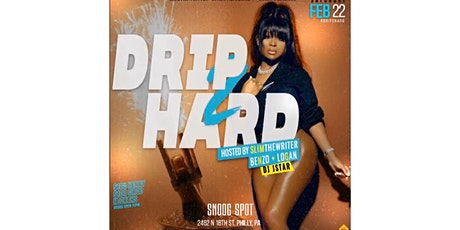 "The Official ""Drip Hard 2"" tickets"