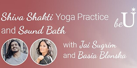 Shiva Shakti Yoga Practice and Sound Bath tickets