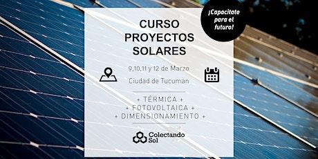 Curso de Proyectos Solares Tucuman/Marzo 2020 entradas