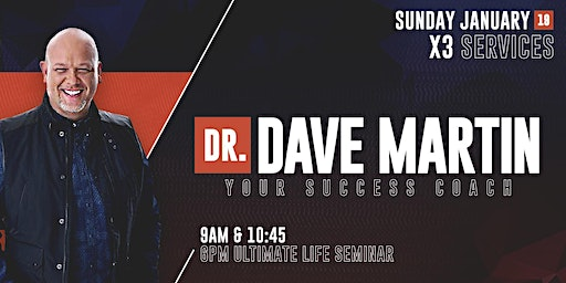 ULTIMATE LIFE SEMINAR with Dr. Dave Martin