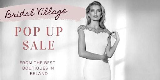 Bridal Village Pop Up Sale