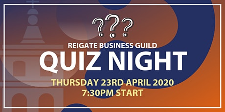 Reigate Business Guild Quiz Night tickets