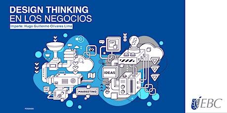 Design Thinking en los negocios tickets