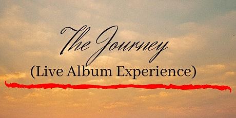 The Journey - Live Recording tickets
