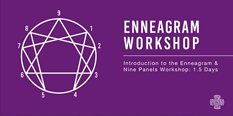 Introduction to the Enneagram & Nine Panels Workshop: 1.5 Days tickets