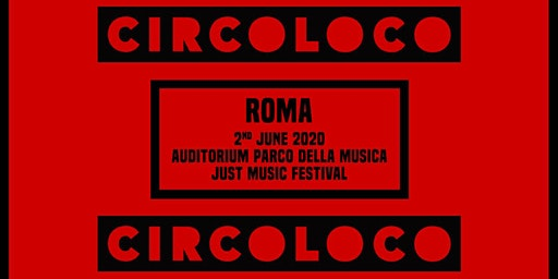 Circoloco - Just Music Festival