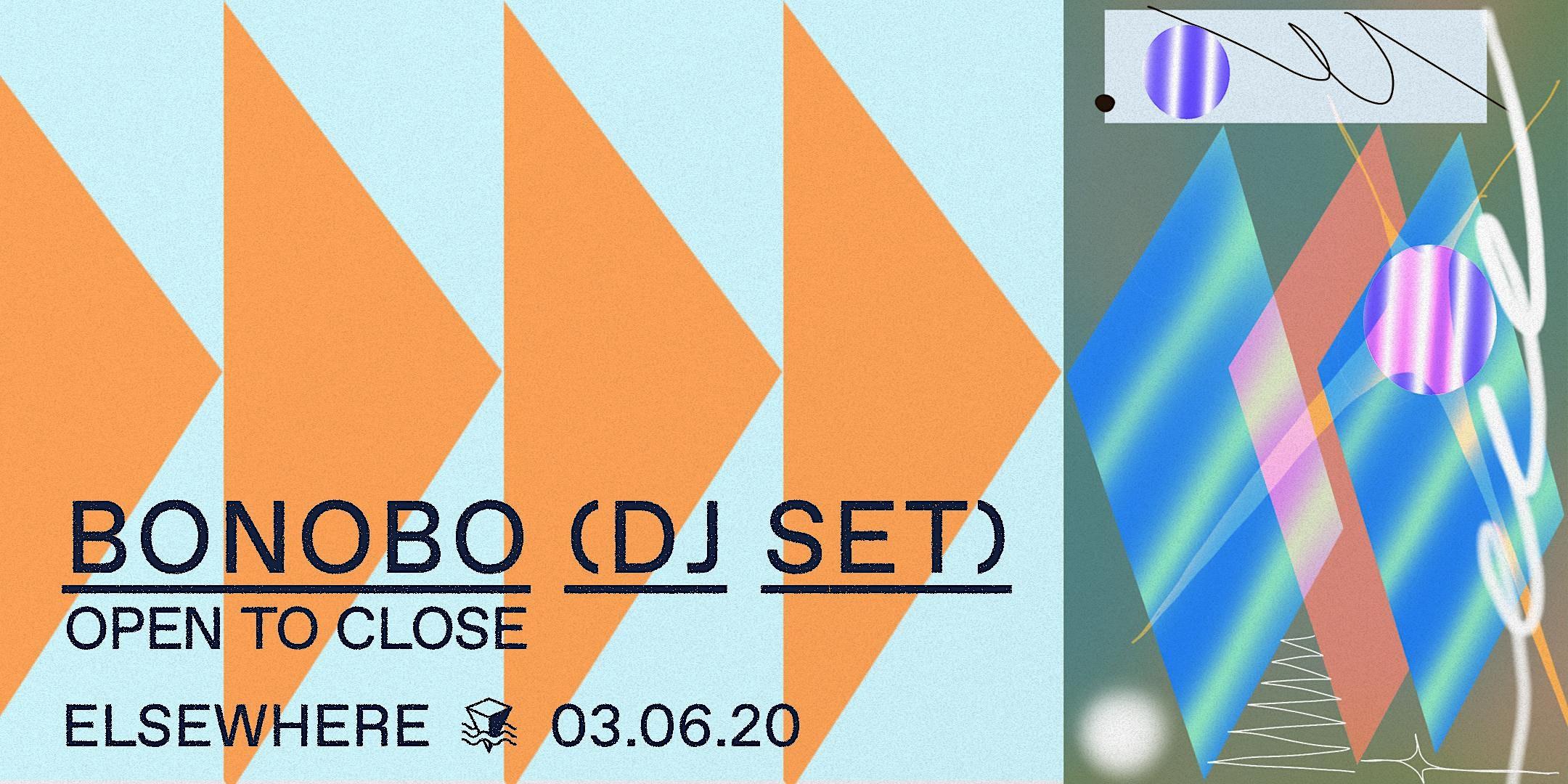 Bonobo (DJ Set) Open to Close