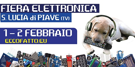 Fiera Elettronica, Radioamatore e Tecnologia S. Lucia di Piave (TV) biglietti