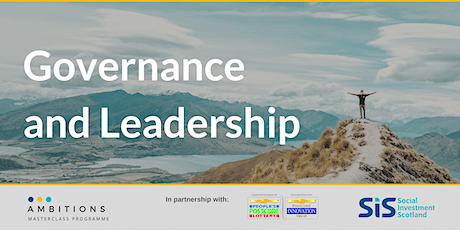Governance and Leadership inc. managing your board - Ambitions Masterclass tickets