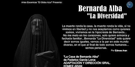 Bernarda Alba, La Diversidad entradas