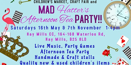 Children's Market, Craft Fair & Mad Hatter's Tea Party tickets