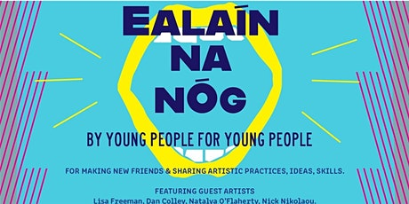 Ealaín na nÓg - Natalya O'Flaherty (Spoken Word) tickets
