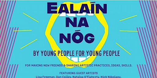 Ealaín na nÓg - Natalya O'Flaherty (Spoken Word)