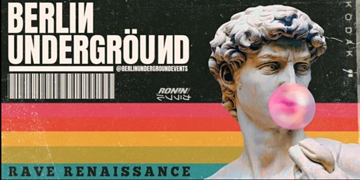Berlin Underground - Rave Renaissance Bondi