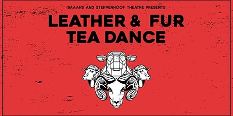 Leather & Fur Tea Dance tickets