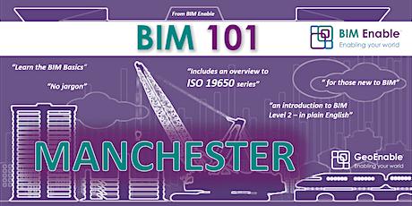 BIM 101 - Manchester tickets
