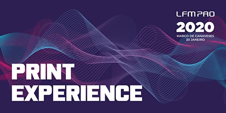PRINT EXPERIENCE 2020 bilhetes