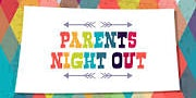 Foster Parents Night Out - Lakeview