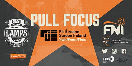 FNI Pull Focus tickets