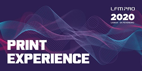 PRINT EXPERIENCE 2020 tickets