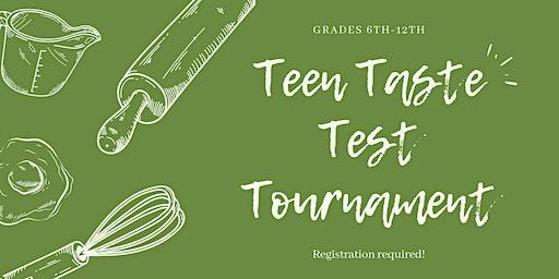 Teen Taste Test Tournament [Teens]