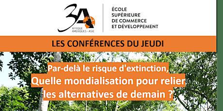 Les conférences du jeudi  à l'ESCD 3A PARIS- Alternatives et Mondialisation billets