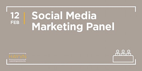 HAYVN WORKSHOP: Social Media Panel, Marketing Series tickets