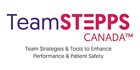 TeamSTEPPS Canada Master Trainer tickets