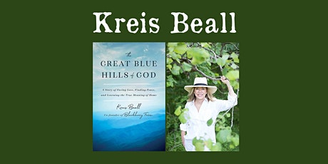 "Kreis Beall - ""The Great Blue Hills of God"" tickets"