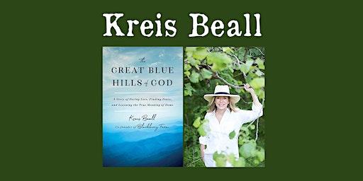 """Kreis Beall - """"The Great Blue Hills of God"""""""
