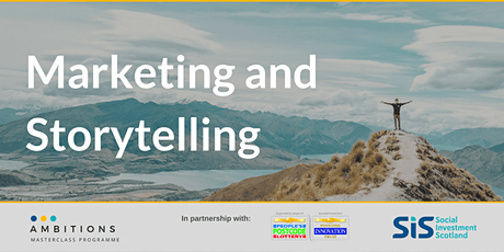 Marketing and Storytelling - Ambitions Masterclass tickets