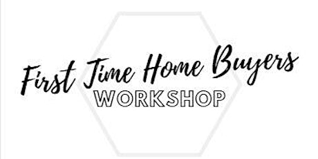After Hours: First Time Home Buyer Workshop tickets