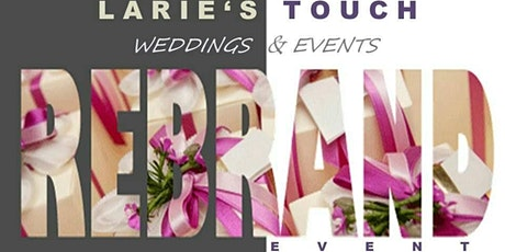 Larie's Touch Rebranding and Official Launch Event tickets