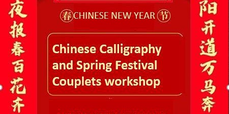 Chinese Calligraphy and Spring Festival Couplets Workshop