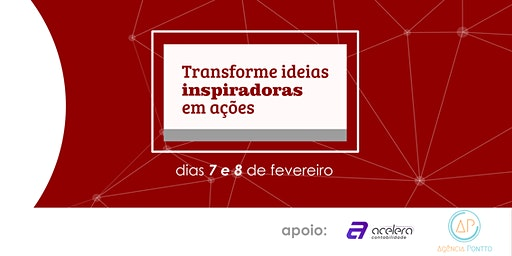 Transforme ideias inspiradoras em ações