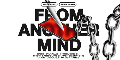 From Another Mind im Loft Tickets