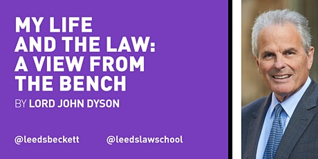 My life and the law: a view from The Bench by Lord John Dyson tickets
