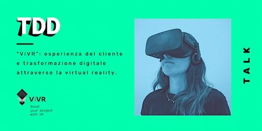 ViVR: esperienza e trasformazione digitale attraverso la virtual reality