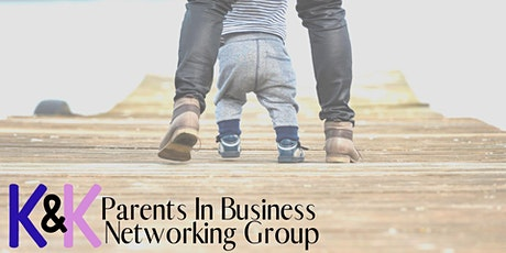 K&K parents in business networking tickets
