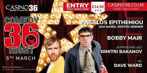 Casino 36 Comedy Night with Angelos Epithemiou