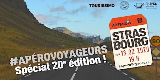 Apéro Voyageurs Strasbourg, spécial 20e édition !