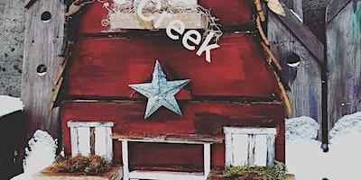 Barn or Farmhouse Porch sitter March 26th 6:30-8:30