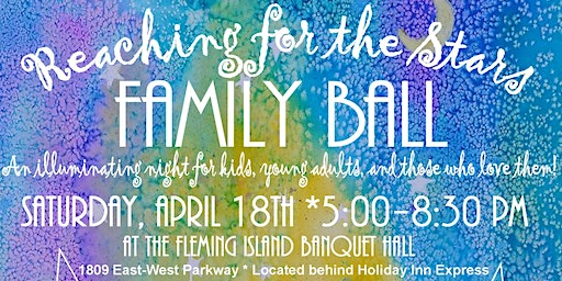 Reaching for the Stars Family Ball presented by Chick-fil-A Eagle Harbor