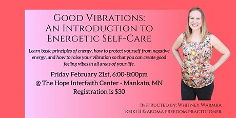 Good Vibrations: An introduction to Energetic Self-Care tickets